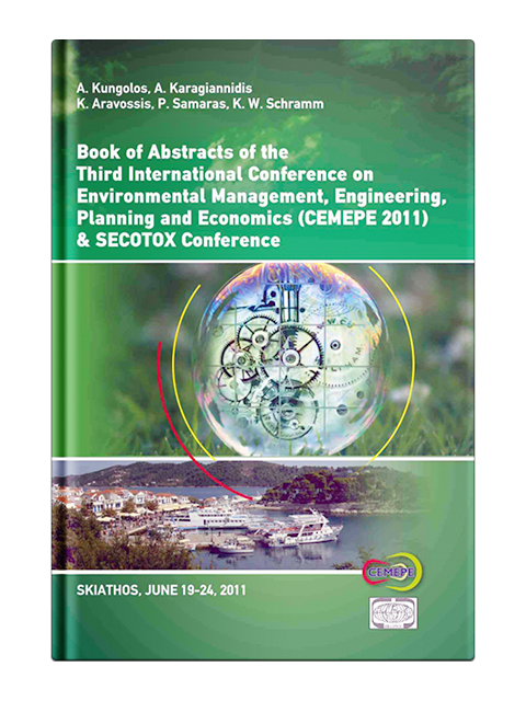 Book of Abstracts of the 3nd International Conference on Environmental Management, Engineering, Planning and Economics CEMEPE 2011 & SECOTOX Conference
