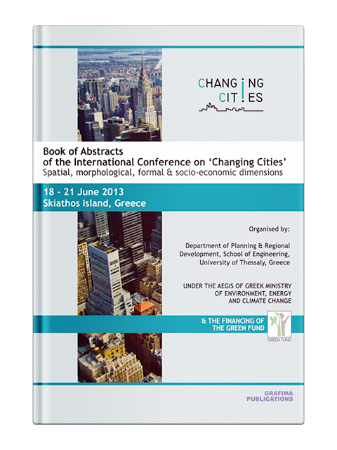 "Book of Abstracts of the International Conference on ""Changing Cities"""