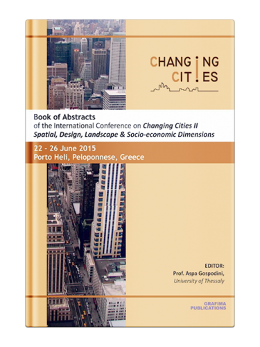 "Book of Abstracts of the International Conference on ""Changing Cities ΙΙ"""